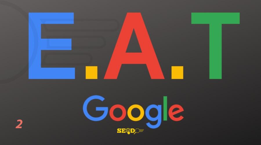 الگوریتمE-A-T گوگل چیست و چرا در سئو مهم است؟ – قسمت دوم